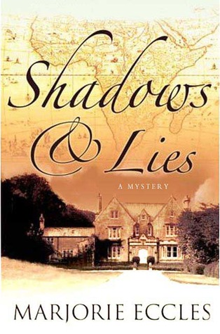 Shadows & Lies by Marjorie Eccles
