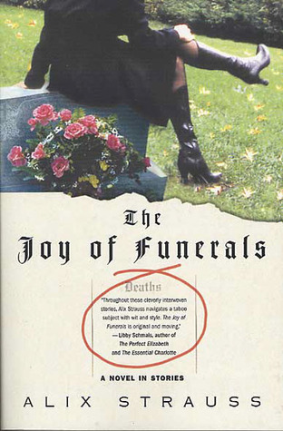 The Joy of Funerals: A Novel in Stories