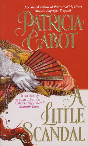 A Little Scandal by Patricia Cabot