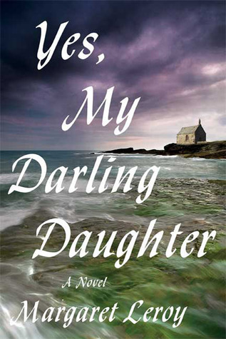 Yes, My Darling Daughter by Margaret Leroy