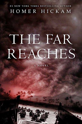 The Far Reaches by Homer H. Hickam
