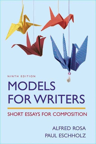Models For Writers Short Essays For Composition 11th Edition
