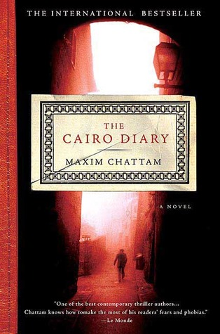 The Cairo Diary by Maxime Chattam