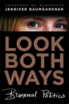 Look Both Ways by Jennifer Baumgardner