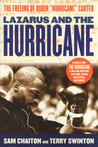 "Lazarus and the Hurricane: The Freeing of Rubin ""Hurricane"" Carter"