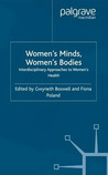 Women's Minds, Women's Bodies: An Interdisciplinary Approach to Women's Health