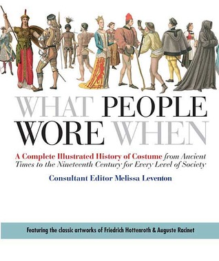What People Wore When by Melissa Leventon