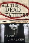 All the Dead Fathers
