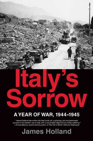 Italy's Sorrow by James Holland