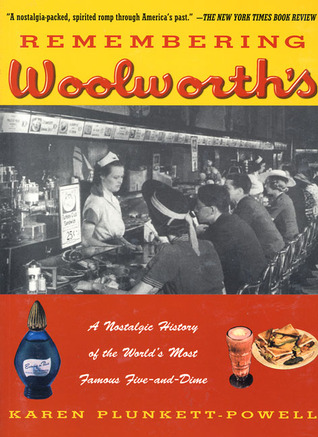 Remembering Woolworth's by Karen Plunkett-Powell