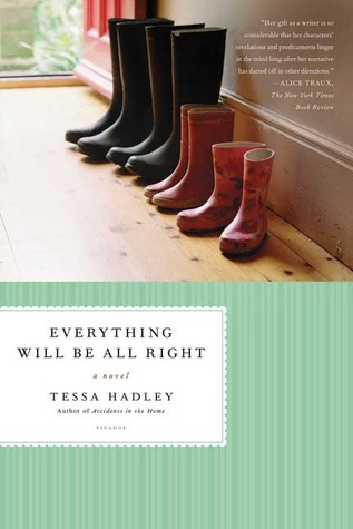 Everything Will Be All Right: A Novel