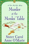 Murder at the Monks' Table (Sister Mary Helen, #11)