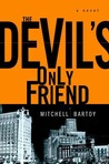 The Devil's Only Friend