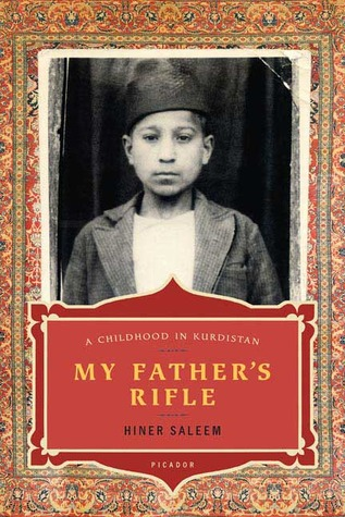 My Father's Rifle: A Childhood in Kurdistan