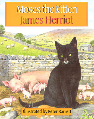 Moses the Kitten by James Herriot