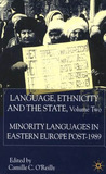 Language, Ethnicity and the State, Volume 2: Minority Languages in Eastern Europe Post-1989