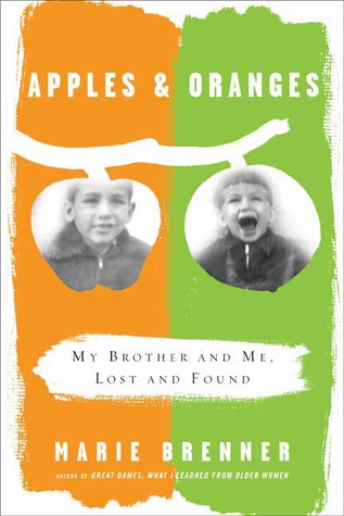 Apples and Oranges by Marie Brenner