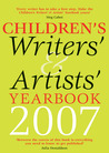 Children's Writers' &amp; Artists' Yearbook 2007