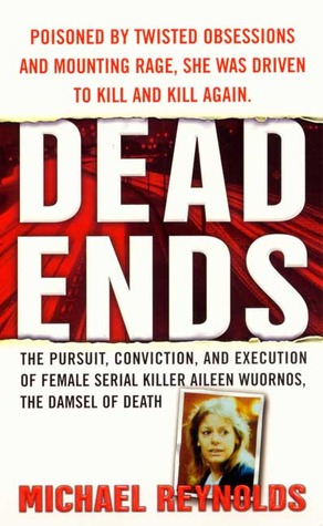 Dead Ends by Michael Reynolds