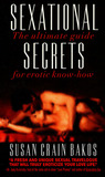 Sexational Secrets: The Ultimate Guide for Erotic Know-How