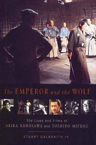 The Emperor and the Wolf by Stuart Galbraith IV