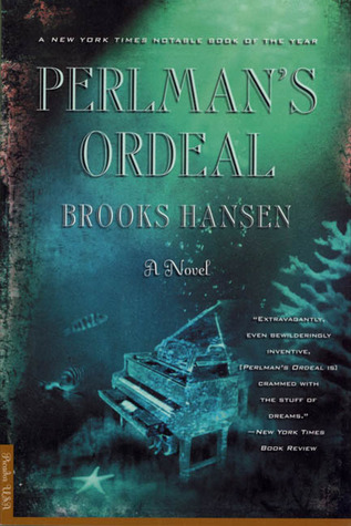Perlman's Ordeal: A Novel