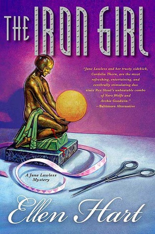 The Iron Girl by Ellen Hart