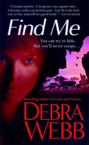 Find Me by Debra Webb