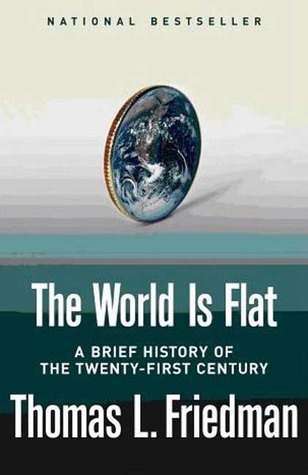 World Is Flat by Thomas L. Friedman