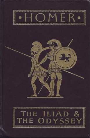 The Illiad & the Odyssey by Homer