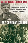 Easy Company Soldier by Don Malarkey