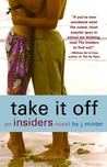 Take It Off (Insiders, #3)