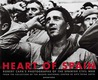 Heart of Spain: Robert Capa's Photographs of the Spanish Civil War