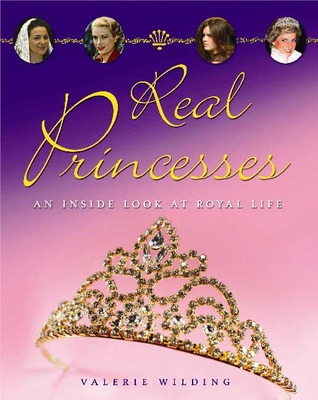 Real Princesses: An Inside Look at the Royal Life