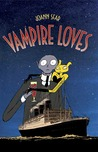 Vampire Loves (Grand Vampire, #1-4)