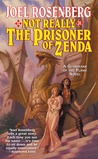 Not Really The Prisoner of Zenda (Guardians of the Flame, #10)
