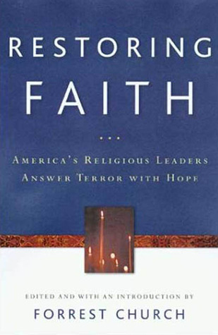 Restoring Faith: America's Religious Leaders Answer Terror with Hope