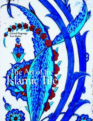 The Art of the Islamic Tile
