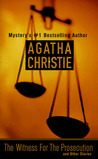 The Witness for the Prosecution and Other Stories by Agatha Christie
