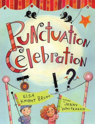 Punctuation Celebration by Elsa Knight Bruno