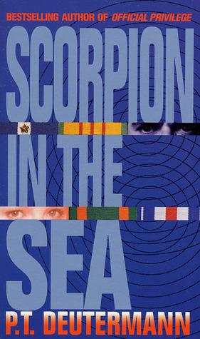 Scorpion in the Sea by P.T. Deutermann