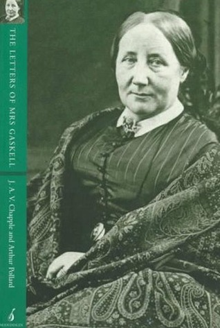The Letters of Mrs. Gaskell