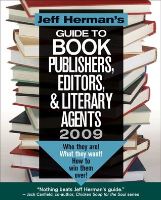 Jeff Herman's Guide to Book Publishers, Editors, & Literary A... by Jeff Herman