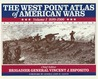 The West Point Atlas of American Wars: 1689-1900 Vol 1