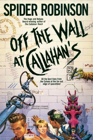 Off the Wall at Callahan's by Spider Robinson