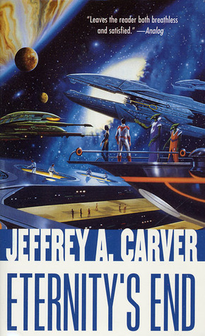 Eternity's End by Jeffrey A. Carver