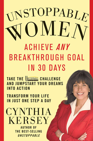 Unstoppable Women by Cynthia Kersey