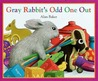 Gray Rabbit's Odd One Out