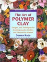 Art of Polymer Clay: Designs and Techniques for Making Jewelry, Pottery and Decorative Artwork (Watson-Guptill Crafts)