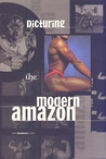 Picturing the Modern Amazon (New Museum Books)